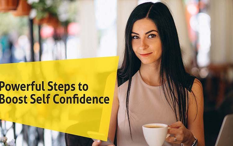 Powerful Steps to Boost Self Confidence